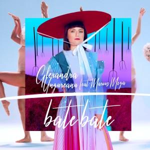 (2018) Alexandra Ungureanu feat. Marius Moga - Bate, Bate - cover