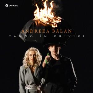 (2018) Andreea Balan - Tango in priviri - cover