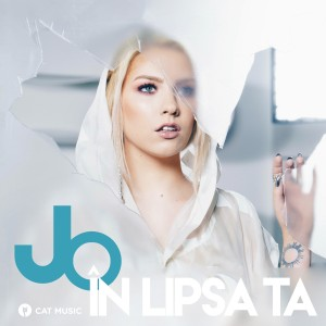 (2018) JO - In lipsa ta - cover
