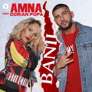 AMNA feat. Dorian Popa - Banii