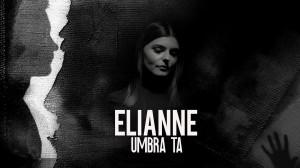 Elianne - Umbra ta