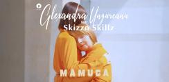 Alexandra Ungureanu ft. Skizzo Skillz - Mamuca