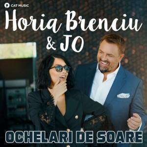 Horia Brenciu & JO - Ochelari de soare
