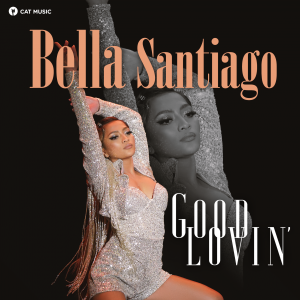 COVER - Bella Santiago - Good Lovin