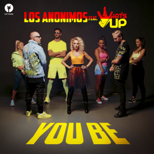 Cover _ Los Anonimos feat. What's UP - You Be