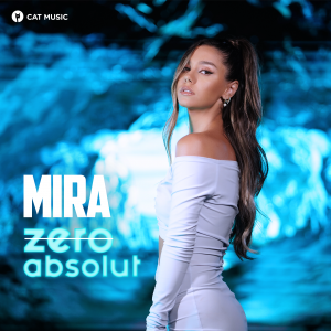 Cover _ Mira - Zero Absolut