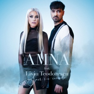 Amna Liviu Teodorescu - Sper s-o iubesti