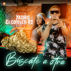 Cover _ Yasiris ft El completo RD - Búscate a otra