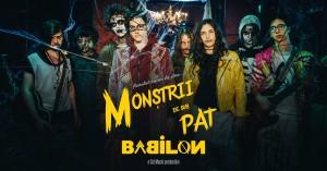 Babilon - Monstrii de sub pat
