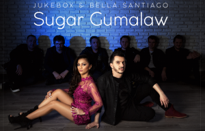 Jukebox & Bella Santiago - Sugar Gumalaw